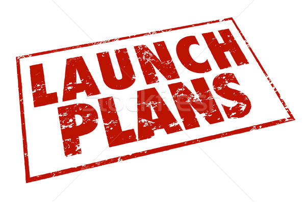 Launch Plans Red Stamp Information Advice Steps Begin New Busine Stock photo © iqoncept