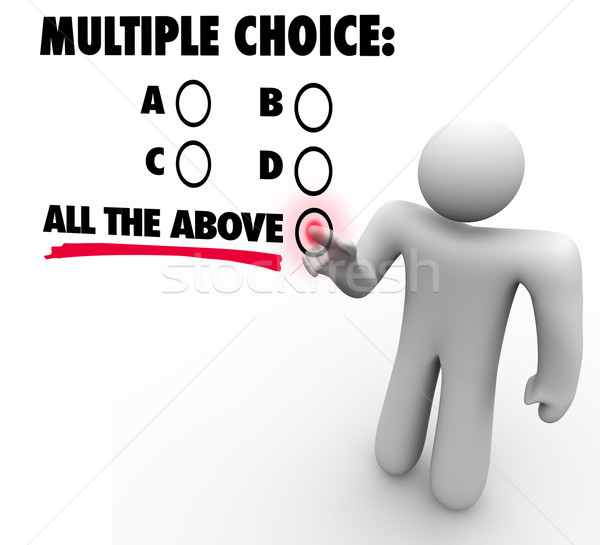 Multiple Choice All the Above Options Test Quiz Uncertainty Gues Stock photo © iqoncept