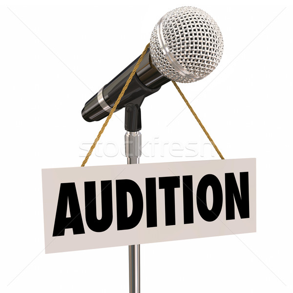 Audition Sign Hanging from Microphone Try-Outs Performance Stock photo © iqoncept
