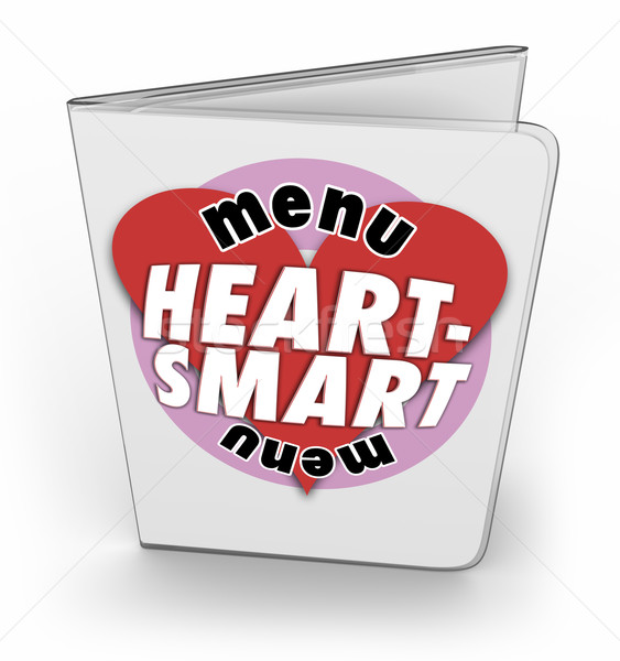 Heart Smart Menu Food Nutrition Choices Eating Options Restauran Stock photo © iqoncept