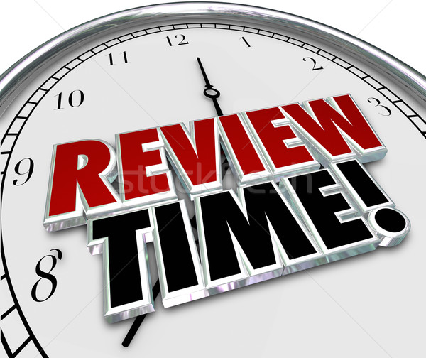 Review Time Clock Reminder Evaluation Assessment Stock photo © iqoncept