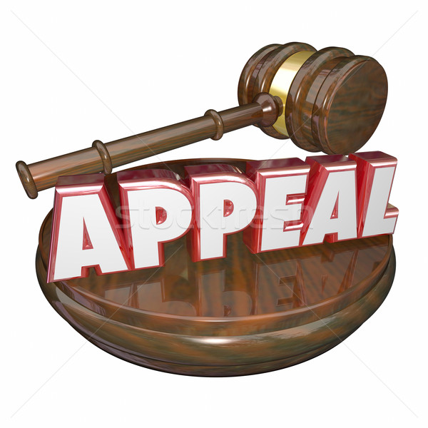 Appeal Word Judge Gavel Reverse Decision Retrial Request Stock photo © iqoncept