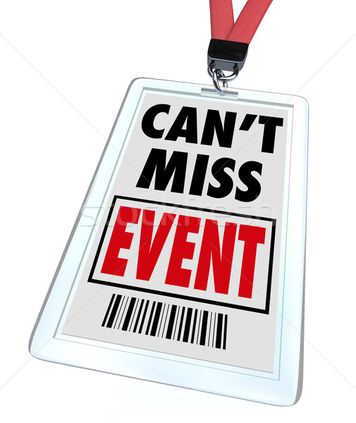 Can't Miss Event - Lanyard and Badge Stock photo © iqoncept
