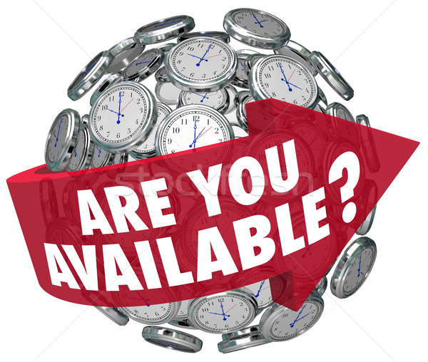 Are You Available Question Clocks Schedule Meeting Request Time Stock photo © iqoncept