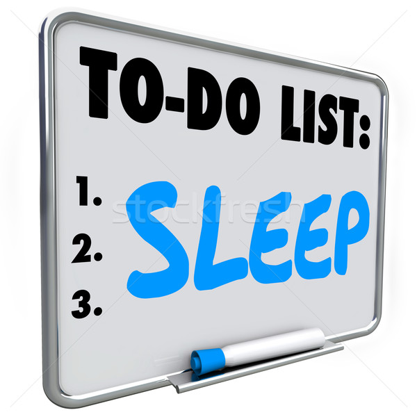 Sleep To Do List Remember Get Rest Rejuvenate Refresh Message Bo Stock photo © iqoncept