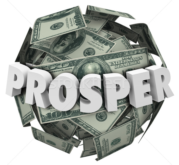 Prosper 3d Word Money Cash Ball Improve Income Earnings Stock photo © iqoncept