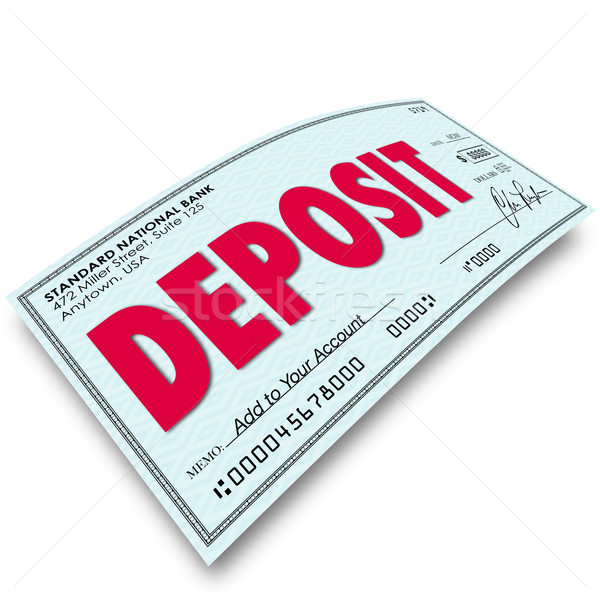 Deposit Word Check Putting Money Into Your Bank Account Stock photo © iqoncept