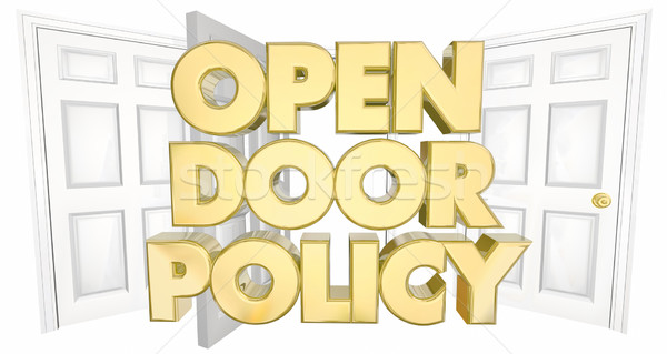 Open Door Policy Welcome Invitation Words 3d Illustration Stock photo © iqoncept