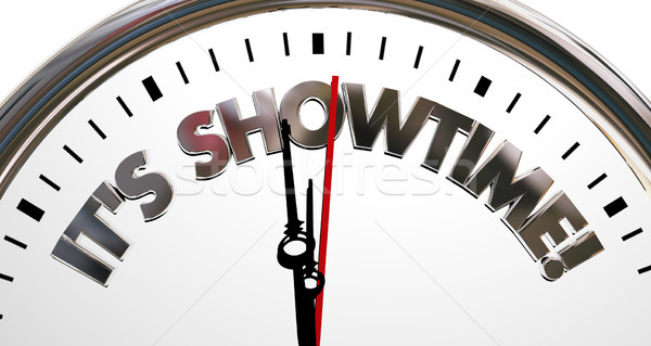 Its Showtime Clock Start Begin Program Words 3d Illustration Stock photo © iqoncept
