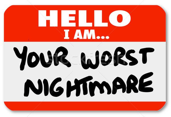 Hello I am Your Worst Nightmare Nametag Sticker Stock photo © iqoncept