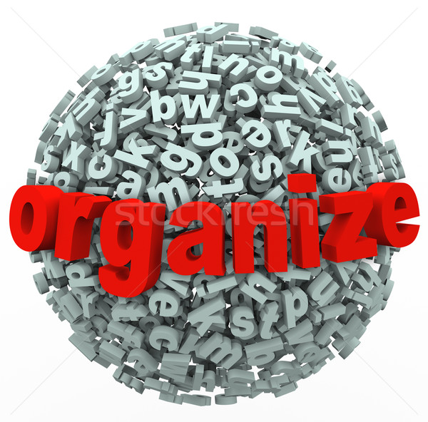 Organize Your Thoughts Letter Sphere Make Sense from Mess Stock photo © iqoncept