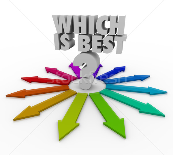 Which is Best Choose Arrow Path Right Option Choice Stock photo © iqoncept