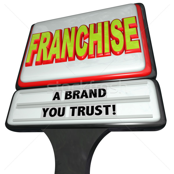Franchise Restaurant Business Sign Brand You Trust Chain Store Stock photo © iqoncept