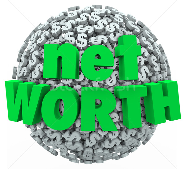 Net Worth Money Ball Sphere Total Financial Value Wealth Stock photo © iqoncept