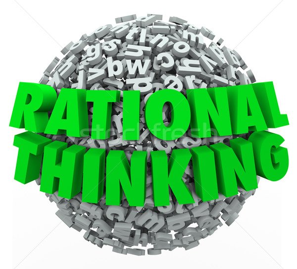 Rational Thinking 3d Words Reasonable Sensible Thought Stock photo © iqoncept