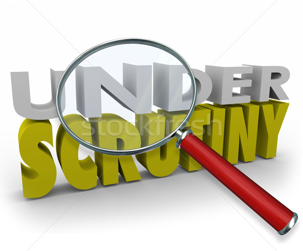 Under Scrutiny Investigation Magnifying Glass Review Suspicion Stock photo © iqoncept