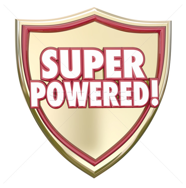 Super Powered Shield Words Superhero Ability Mighty Force Stock photo © iqoncept