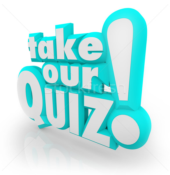 Take Our Quiz 3D Letters Words Assessment Test Stock photo © iqoncept