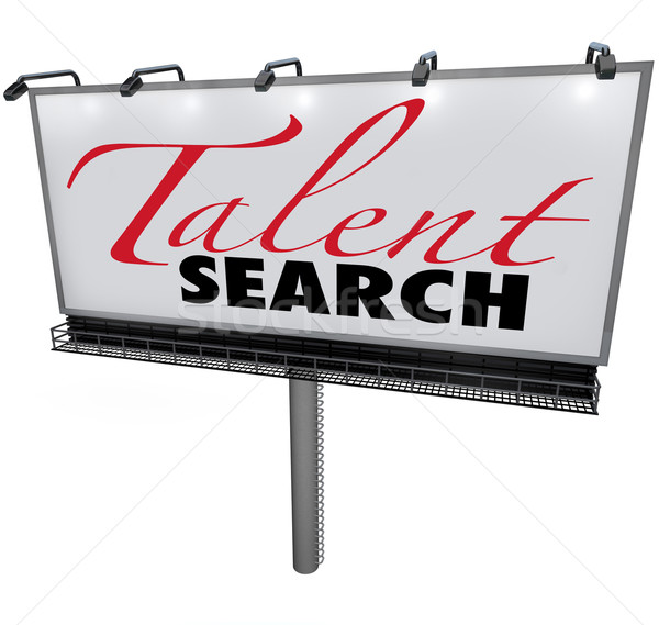 Talent Search Billboard Help Wanted Find Skilled Workers  Stock photo © iqoncept