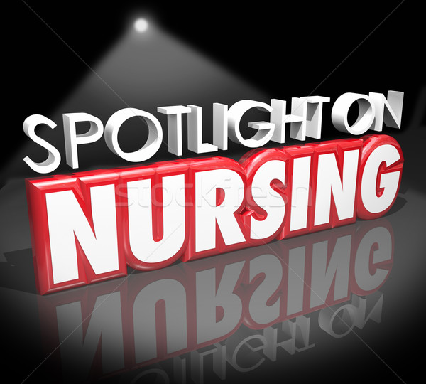 Spotlight on Nursing Career Medical Health Care Job Licensed Reg Stock photo © iqoncept