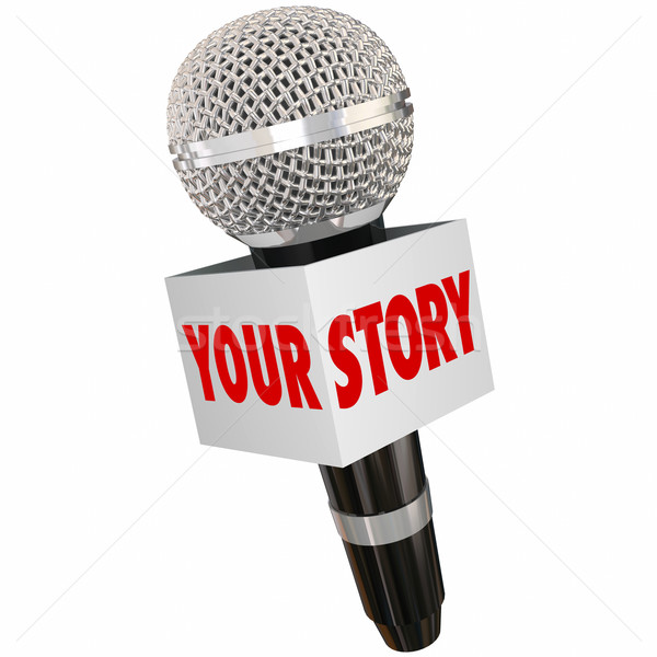Your Story Microphone Share History Background Interview Storyte Stock photo © iqoncept