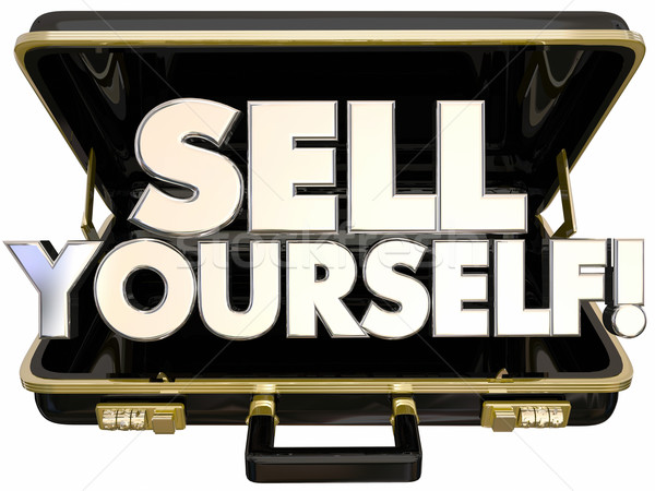 Sell Yourself Briefcase Self Promotion Success 3d Words Stock photo © iqoncept