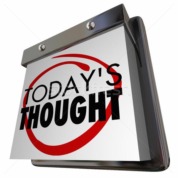 мысли Идея ежедневно мышления календаря день Сток-фото © iqoncept