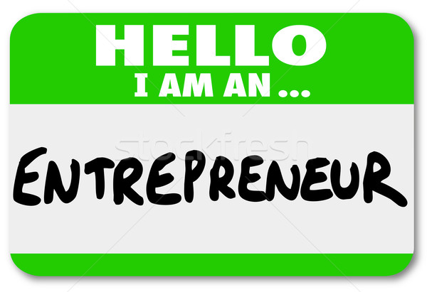 Entrepreneur Name Tag Business Owner Self Employed Your Own Boss Stock photo © iqoncept