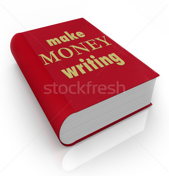Make Money Writing Book Cover Title Earn Professional Author Stock photo © iqoncept