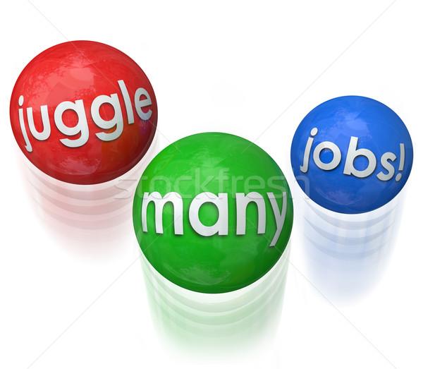 Juggle Many Jobs Stock photo © iqoncept