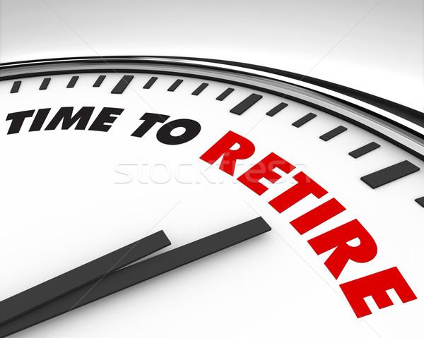 Idő nyugdíjba megy óra fehér szavak biztonság Stock fotó © iqoncept