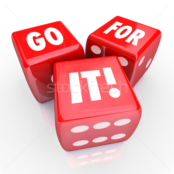 Go For It Red Dice Take Chance Achieve Goal Risk Gamble Stock photo © iqoncept