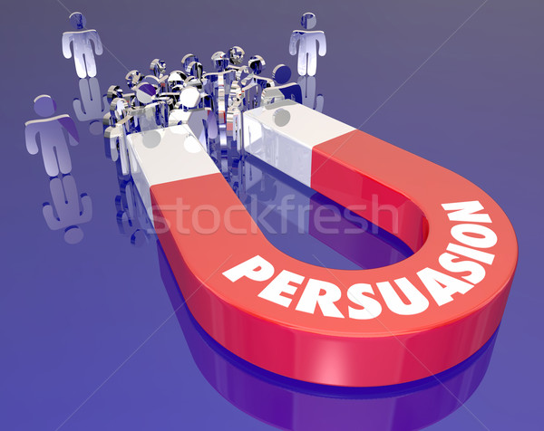 Persuasion Magnet Word Convincing People Customers Sales Techniq Stock photo © iqoncept