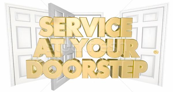 Service at Your Doorstep Open Doors Words 3d Illustration Stock photo © iqoncept