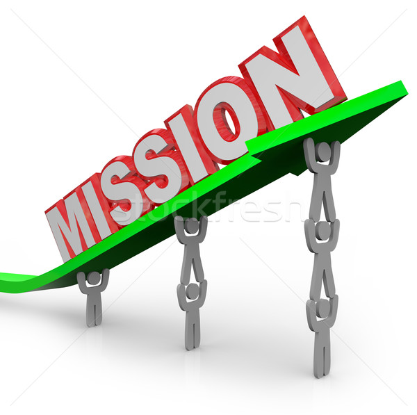 Team Lifting Mission Word on Arrow Job Accomplished Stock photo © iqoncept