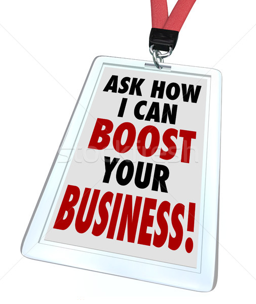 Ask Me How I Can Boost Your Business Badge Stock photo © iqoncept