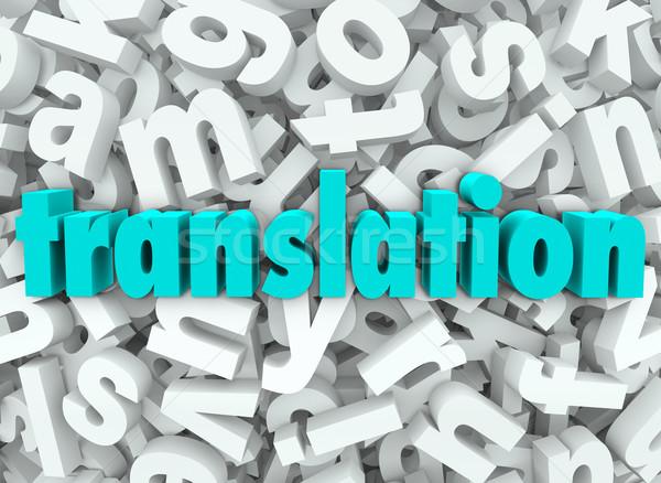 перевод 3D письме язык смысл слово Сток-фото © iqoncept