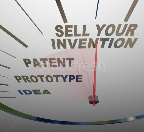 Sell Your Invention Words on Speedometer Steps for Inventing Stock photo © iqoncept