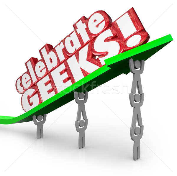 Celebrate Geeks People Nerds Lifting Arrow Words Stock photo © iqoncept