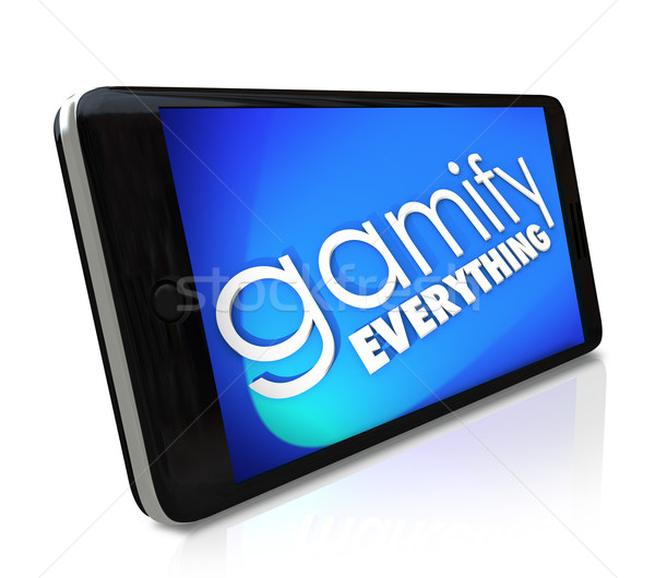 Gamify Everything Smart Phone Gaming Experience Customer Retenti Stock photo © iqoncept