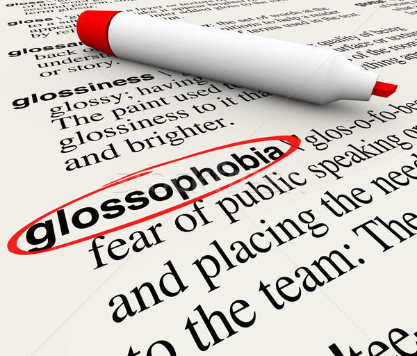 Public Speaking Fear Glossophobia Dictionary Definition Word Stock photo © iqoncept