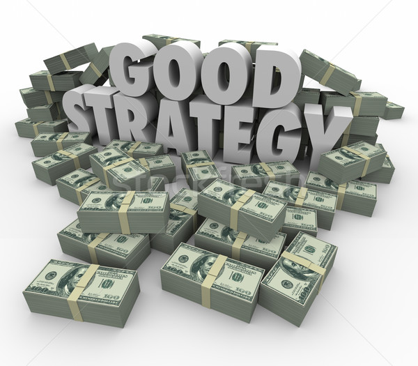 Good Strategy Earning More Money Financial Advice Plan Stock photo © iqoncept