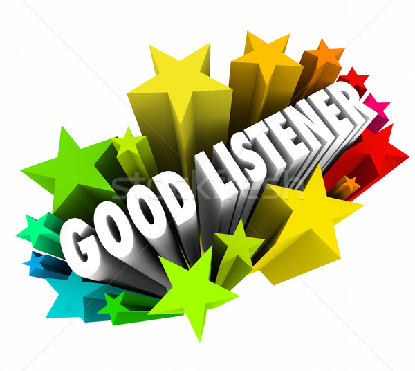 Good Listener 3d Words Sympathy Attentive Empathy Stock photo © iqoncept