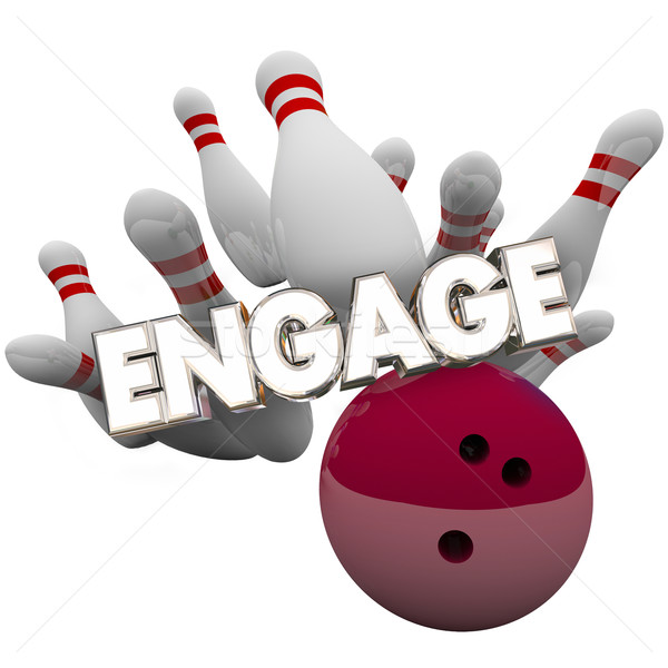 Engage Bowling Ball Striking Pins Connect Audience Word 3d Illus Stock photo © iqoncept
