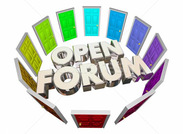 Open Forum Many Doors Public Meeting Words 3d Illustration Stock photo © iqoncept