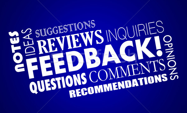 Feedback Comments Opinions Reviews Word Collage 3d Illustration Stock photo © iqoncept