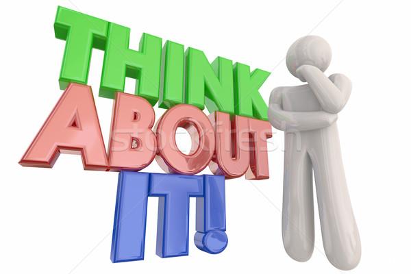 Gondolkodik személy problémamegoldás szavak 3d illusztráció gondolkodik Stock fotó © iqoncept