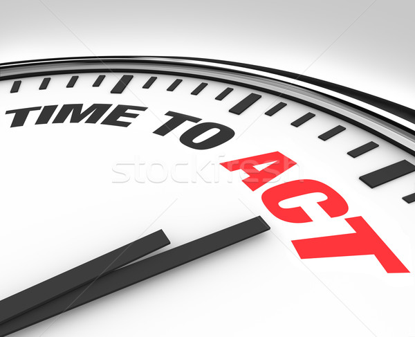 Time to Act Words on Clock - Ready for Action Stock photo © iqoncept