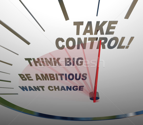 Take Control Speedometer Think Big Want Change Stock photo © iqoncept