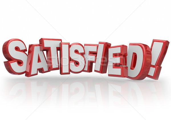 Satisfied 3d Letters Word Happy Fulfilled Customer Satisfaction Stock photo © iqoncept